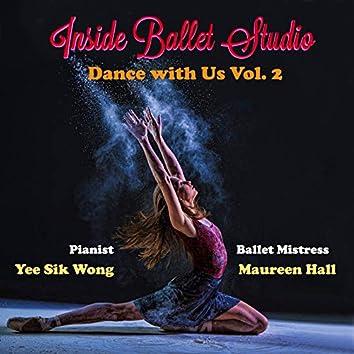 Inside Ballet Studio Dance with Us Vol. 2
