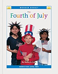 Image: The Fourth of July (Nonfiction Readers: Level 2) | Kindle Edition | by Cynthia Klingel (Author). Publisher: Wonder Books (January 1, 2014)