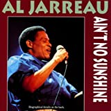 Ain'T No Sunshine - l Jarreau
