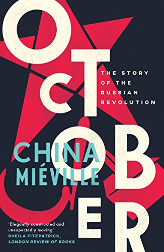 October: The Story of the Russian Revolution (English Edition)