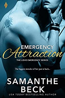 Emergency Attraction (Love Emergency Book 3) by [Samanthe Beck]