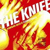 Songtexte von The Knife - Hannah med H Soundtrack