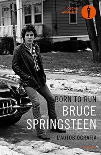 Born to Run (Versione Italiana): L'autobiografia (Italian Edition)