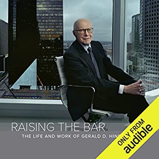 Raising the Bar     The Life and Work of Gerald D. Hines              By:                                                                                                                                 Mark Seal                               Narrated by:                                                                                                                                 Jonathan Smallwood                      Length: 12 hrs and 11 mins     51 ratings     Overall 4.3
