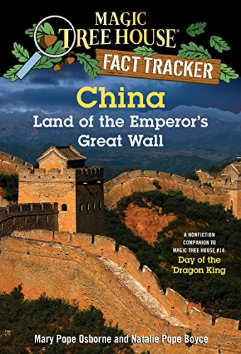 Compare Textbook Prices for China: Land of the Emperor's Great Wall: A Nonfiction Companion to Magic Tree House #14: Day of the Dragon King Magic Tree House R Fact Tracker Illustrated Edition ISBN 9780385386357 by Osborne, Mary Pope,Boyce, Natalie Pope,Molinari, Carlo
