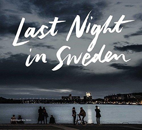 Last Night in Sweden (MAX STROM)