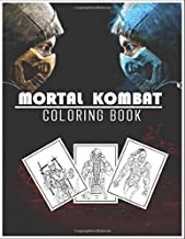 Mortal Kombat Coloring Book: 54 Coloring Pages For Kids And Adults, Super Fun And Creative Colouring Book Of Mortal Kombat, Coloring Book for Fans