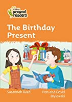 Level 4 - The Birthday Present (Collins Peapod Readers)