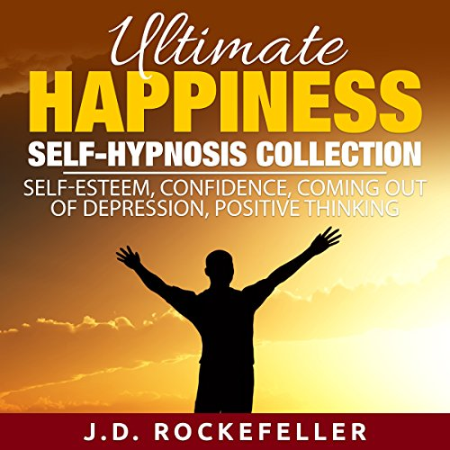 Ultimate Happiness Self-Hypnosis Collection audiobook cover art