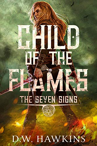 Child of the Flames (The Seven Signs Book 1)