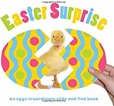 Easter Surprise: An Eggs-traordinary Slide and Find Book