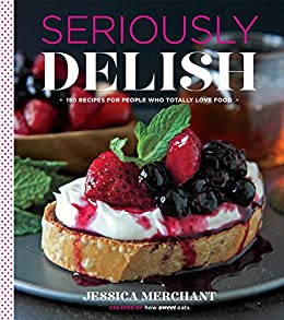 Seriously Delish by Jessica Merchant ebook deal