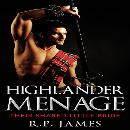 Highlander Menage: Their Shared Little Bride audiobook cover art