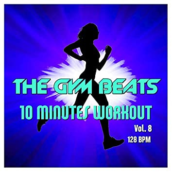 10 Minutes Workout, Vol. 8 (Music for Sports)