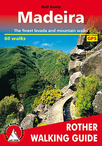 Madeira: The finest levada and mountain walks – 60 walks (Rother Walking Guide) (English Edition)
