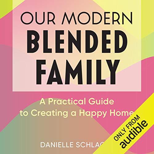 Our Modern Blended Family audiobook cover art