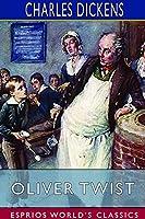 Oliver Twist (Esprios Classics)