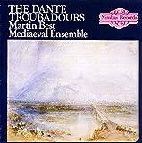 Dante Troubadours Medieval Music