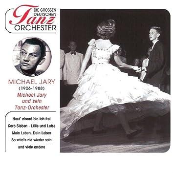 Die Grossen Deutschen Tanzorch - Jary, Michael U.S.Tanzorchester