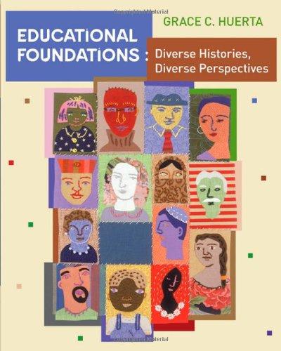 Educational Foundations: Diverse Histories, Diverse...