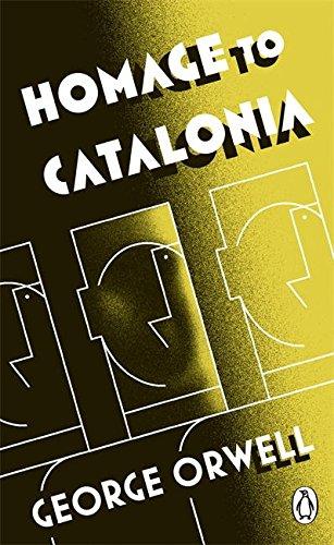 Penguin Classics Homage To Catalonia (Penguin Modern Classics)