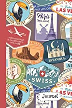 Journal: Paris Istanbul Las Vegas Travel Patches Diary with Blank Lined Notebook Paper