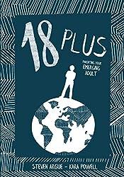 18 Plus: Parenting Your Emerging Adult