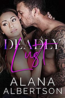 Deadly Lust (Deadly SEALs Book 2) by [Alana Albertson]