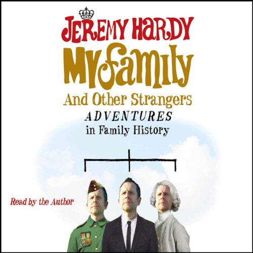 My Family and Other Strangers audiobook cover art