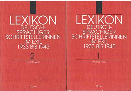 Lexikon deutschsprachiger Schriftstellerinnen im Exil 1933-1945, Band 1 und 2