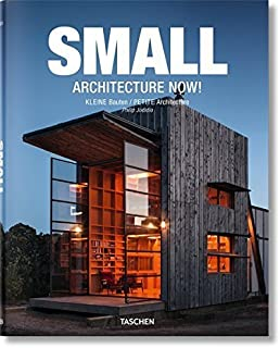 Small Architecture Now! by Philip Jodidio (2014-05-15)