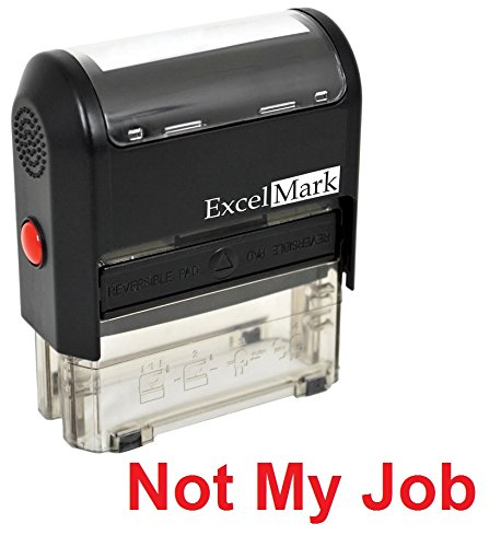 Self-Inking Novelty Message Stamp - NOT My Job - Red Ink