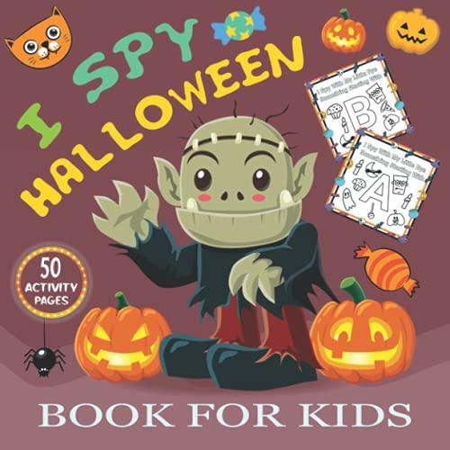 I Spy Halloween Book For Kids: Fun Activity Scary Spooky Things | Halloween Activity Book For Kids, Preschoolers, Toddlers, Boys & Girls | Best Halloween Gift For Kids