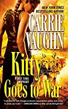 Kitty Goes to War (Kitty Norville, Book 8) by Vaughn, Carrie (2010) Mass Market Paperback