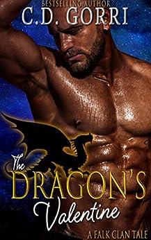 The Dragon's Valentine: A Falk Clan Tale (The Falk Clan Series Book 1) by [C.D. Gorri]