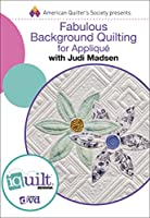 Fabulous Background Quilting for Appliqué [DVD]