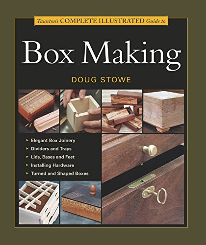Jewitt, J: Taunton's Complete Illustrated Guide to Box Makin (Complete Illustrated Guide Series)