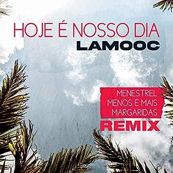 Hoje É Nosso Dia (Remix)