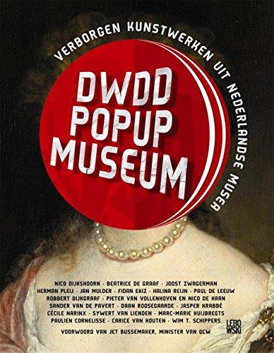 DWDD Pop-Up museum: verborgen kunstwerken uit de Nederlandse Musea