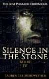 Silence in the Stone (The Lost Pharaoh Chronicles)
