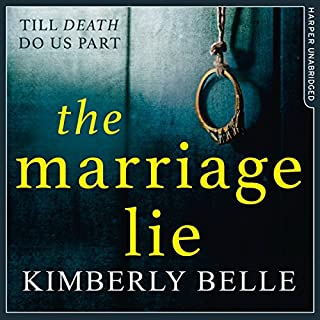 The Marriage Lie                   By:                                                                                                                                 Kimberly Belle                               Narrated by:                                                                                                                                 Stephanie Cannon                      Length: 10 hrs and 22 mins     165 ratings     Overall 4.0