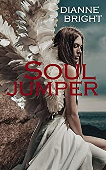 Soul Jumper (Soul Reader Trilogy Book 2) by [Dianne Bright]