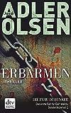 Erbarmen: Thriller (Carl-Mørck-Reihe 1) (German Edition)