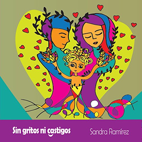Sin Gritos ni Castigos [Without Shouts or Punishment] audiobook cover art