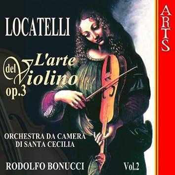 Locatelli: L'Arte Del Violino Op. 3  - Vol. 2