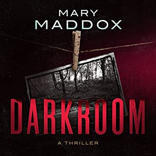 Darkroom                   By:                                                                                                                                 Mary Maddox                               Narrated by:                                                                                                                                 Allison Pistorius                      Length: 7 hrs and 19 mins     Not rated yet     Overall 0.0