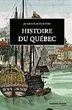 Histoire du Québec - Des origines à nos jours
