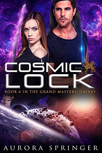 Cosmic Lock (Grand Masters' Galaxy Book 6) Kindle Edition by Aurora Springer  (Author)