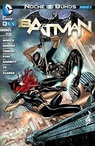 Batman núm. 7: La noche de los búhos - Parte 01 ) par Gail Simone