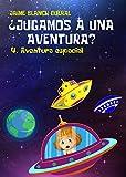 Aventura Espacial (¿Jugamos a una aventura? nº 4)